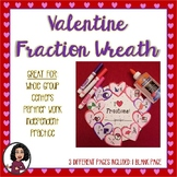 Valentine's Day Fraction Wreath Activity
