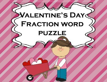 Fractions Valentine's Day for Math or Reading Centers