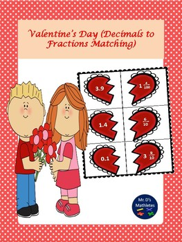 """Valentine's Day """"Fractions to Decimals"""" Matching"""