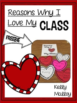 Valentine's Day Freebie - Reasons Why I Love My Class