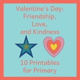 Valentine's Day: Friendship, Love, and Kindness (Ten Primary Activities)