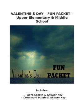 Valentine's Day Fun Packet Word Search Crossword Writing Prompts (Upper El & MS)