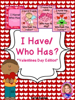 Valentine's Day Game: I Have/Who Has?