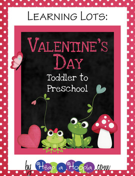 Valentine's Day Games and Activities for Toddler and Preschool