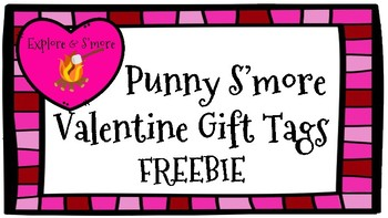 Valentine's Day Gift Tag/Card/Label - S'more Pun - FREEBIE - February/Holiday