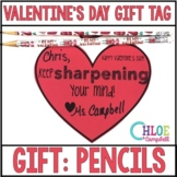 "Valentine's Day Gift Tag: Pencils, Pencil Sharpener ""Keep Sharpening Your Mind!"""