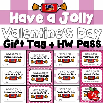Valentine's Day Gift Tag and Homework Pass (Have a Jolly Valentine's Day)