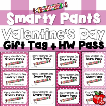 Valentine's Day Gift Tag and Homework Pass (Smarty Pants)
