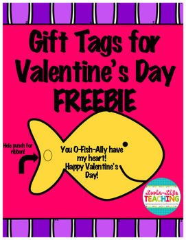 Valentine's Day Gift Tags- You O-FISH-ALLY have my heart!