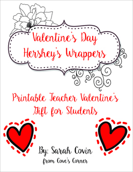 Valentine's Day Gift to Students - Hershey's Wrapper