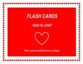 """God is Love"" Flash Cards (8.5 x 11) - No Prep!"