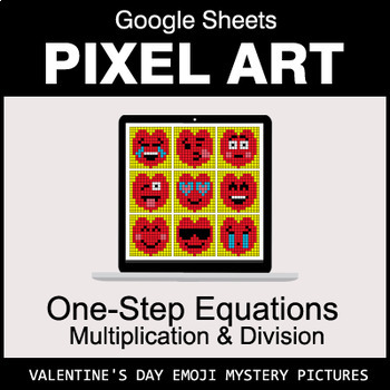 Valentine's Day Google Sheets: One-Step Equations - Multiplication & Division