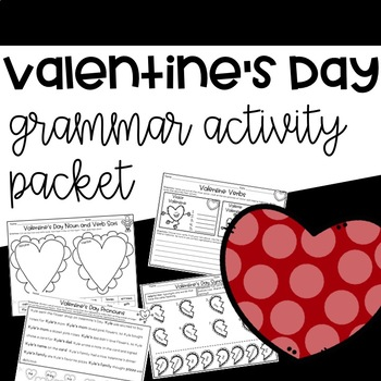 valentine 39 s day grammar activities by the tulip teacher tpt. Black Bedroom Furniture Sets. Home Design Ideas