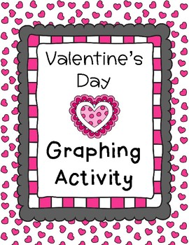 Valentine's Day Graph (Graphing Math Center)