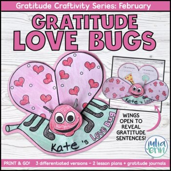 Valentine's Day Gratitude Love Bug | Craftivity & Writing  | Social Emotional