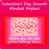 Valentine's Day Growth Mindset Posters
