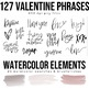 Valentine's Day Handlettered Phrases - Clip Art, Font, Watercolors, Gift Tags
