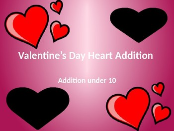 Valentine's Day Heart Addition (to 10) (numbers are adaptable!)