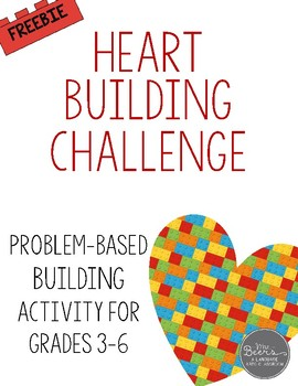 Valentine's Day: Heart Building STEM Challenge FREEBIE
