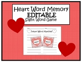 Valentine's Day Heart Word Memory- EDITABLE Sight Word Game