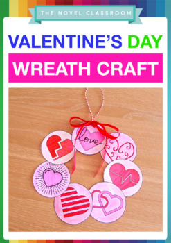 Valentine S Day Heart Wreath Craft Activity By The Novel Classroom