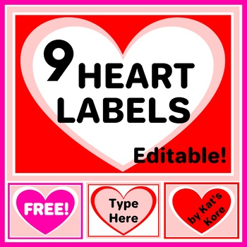 Valentine's Day Hearts Labels – 9 Labels with Editable Text – FREE!