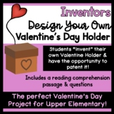 """Valentine's Day Holder Invention Project. Students """"invent"""" their own!"""