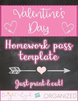 Valentine's Day Homework Pass Template {just print & cut} Super Easy Gift