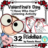 "Valentine's Day ""I Have Who Has?"" Listening Activity (Ages 8-88)"