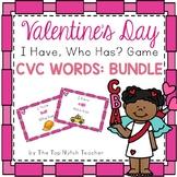 Valentine's Day I Have, Who Has? Phonics Game CVC BUNDLE