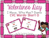 Valentine's Day I Have, Who Has? Phonics Game Short O CVC