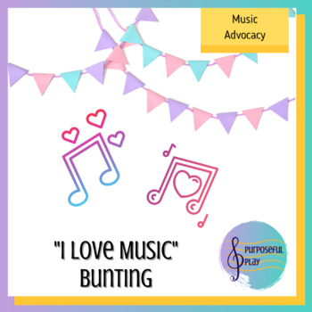 Valentine's Day I Love Music Bunting/Pennants