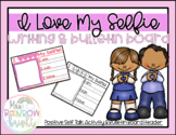 Valentine's Day: I Love My Selfie Activity & Bulletin Board Heading