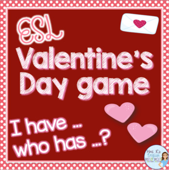 Valentine's Day I have who has game for ESL