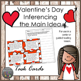Valentine's Day Inference the Main Idea Task Cards