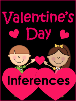 Valentine's Day Reading:  Making Inferences