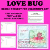 Valentine's Day Insect Arthropod Design Project PBL Projec