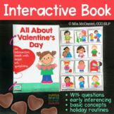 Valentine's Day Interactive Book    WH- questions, Inferen