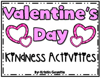Valentine's Day: Kindness Activities