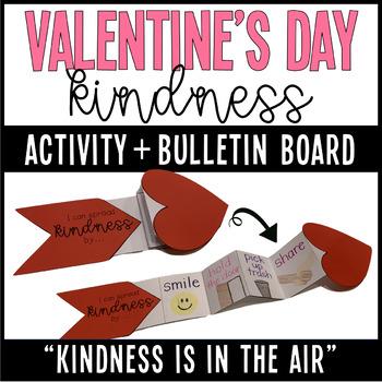Valentine's Day Kindness Activity + Bulletin Board