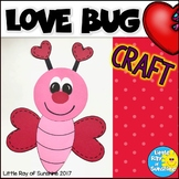 Valentine's Day Craft LOVE BUG for February