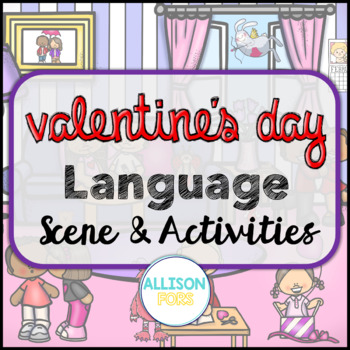 Valentine's Day Scene: Expressive & Receptive Language