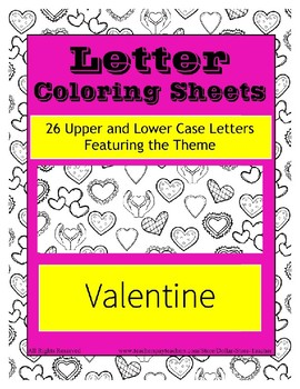 Valentine's Day Letter Coloring Pages ~ Upper and Lower Case included