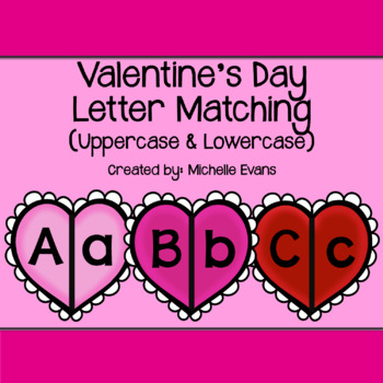 Valentine's Day Letter Matching Game (Uppercase & Lowercase)