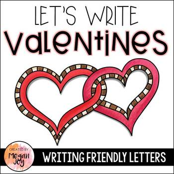 Valentines Day Friendly Letter Writing Center