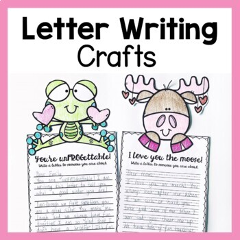 Valentine's Day Letter Writing Craftivities