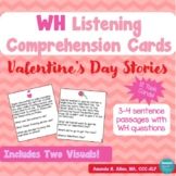 Valentine's Day WH Listening Comprehension Task Cards and Visuals