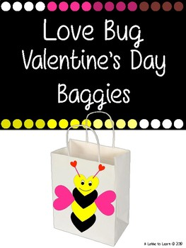 Valentine's Day Love Bug Bag Craft