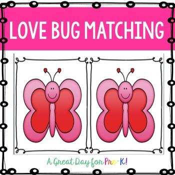 Love Bug Memory/Matching Cards for Preschool, Prek, and Kindergarten