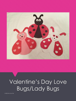 Valentine's Day Love Bugs/Lady Bugs